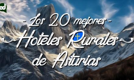 Los 20 mejores Hoteles Rurales con encanto en Asturias