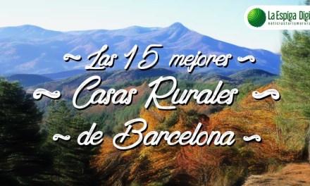 Las 15 Mejores Casas Rurales con encanto en Barcelona
