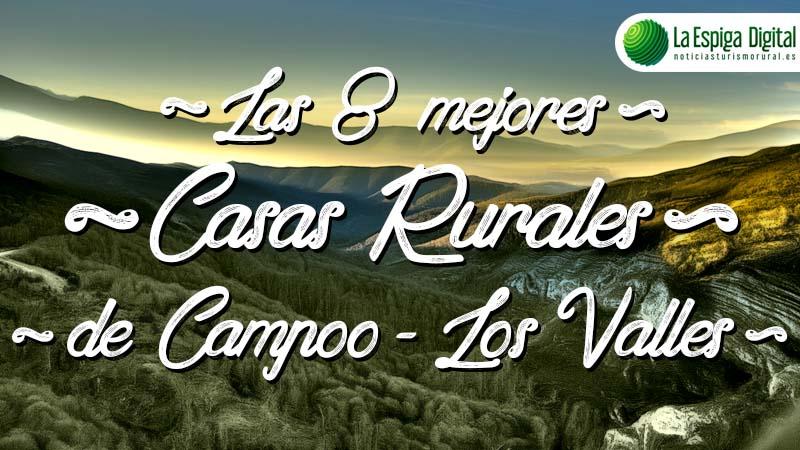 Las 8 mejores casas rurales en Campoo-Los Valles