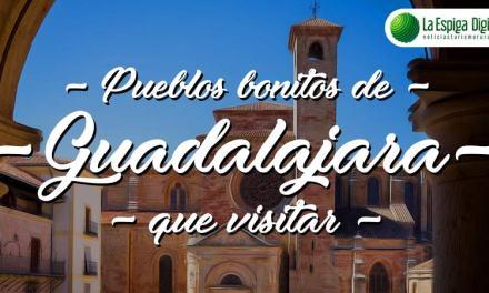 8 Pueblos Bonitos de Guadalajara que visitar