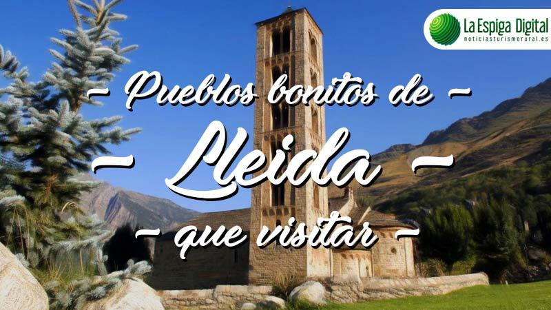 7 Pueblos Bonitos de Lleida que visitar