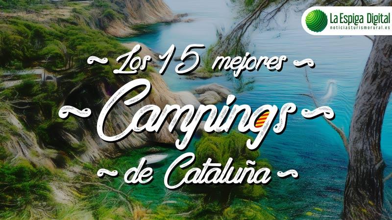 Los 15 Mejores Campings De Cataluna La Espiga Digital