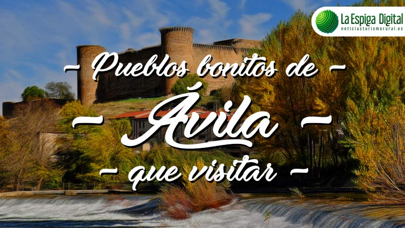 7 Pueblos Bonitos de Ávila que visitar