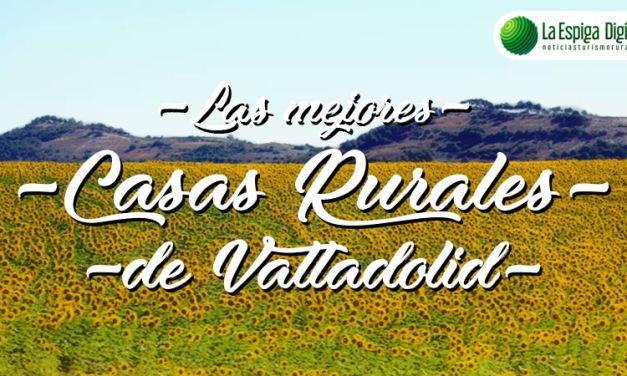 Las 15 Mejores Casas Rurales con encanto en Valladolid