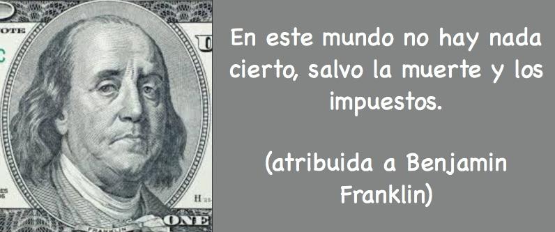 Benjamin Franklin. Muerte e Impuestos
