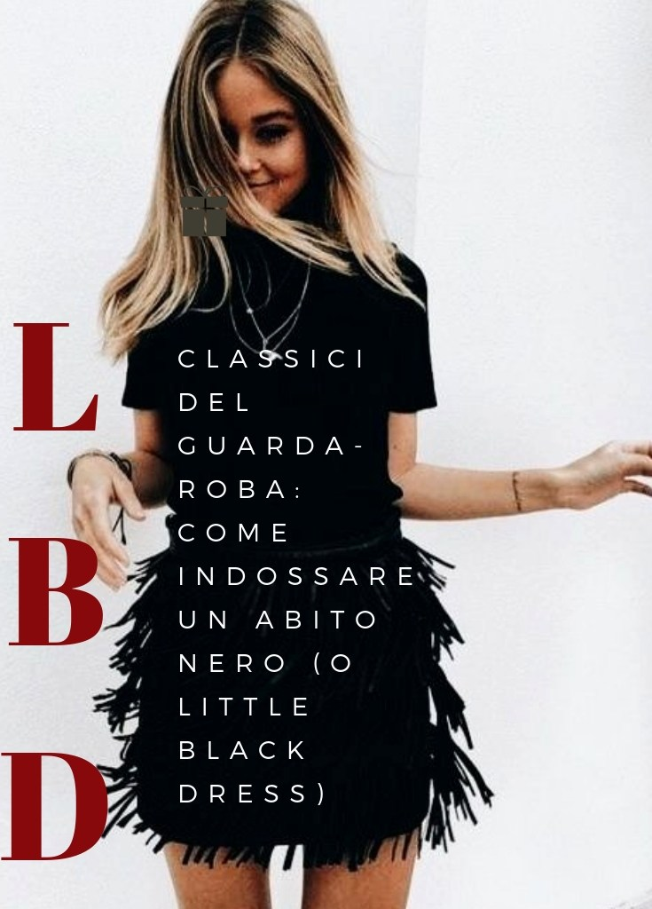 Classici ma non troppo: come abbinare un vestito nero