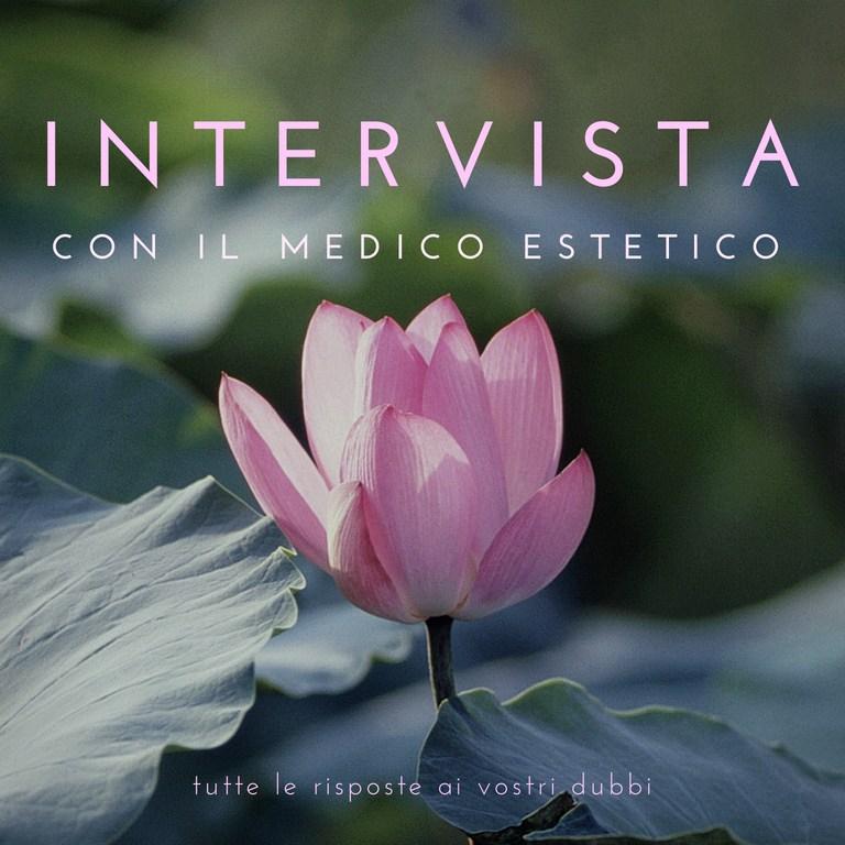 I migliori consigli del medico estetico: intervista a Martina Scalzo