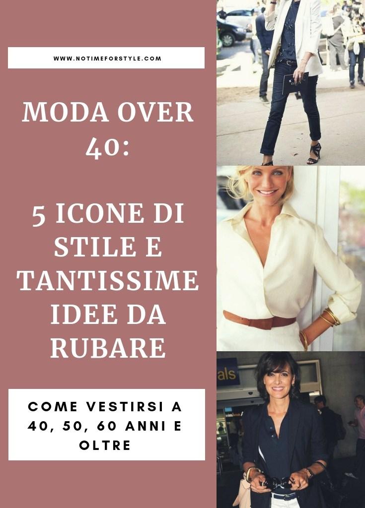 Moda over 40: cinque icone di stile e alcune idee da rubare