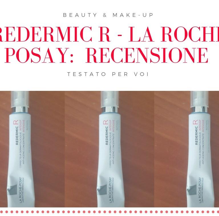 Redermic R – La roche Posay: recensione