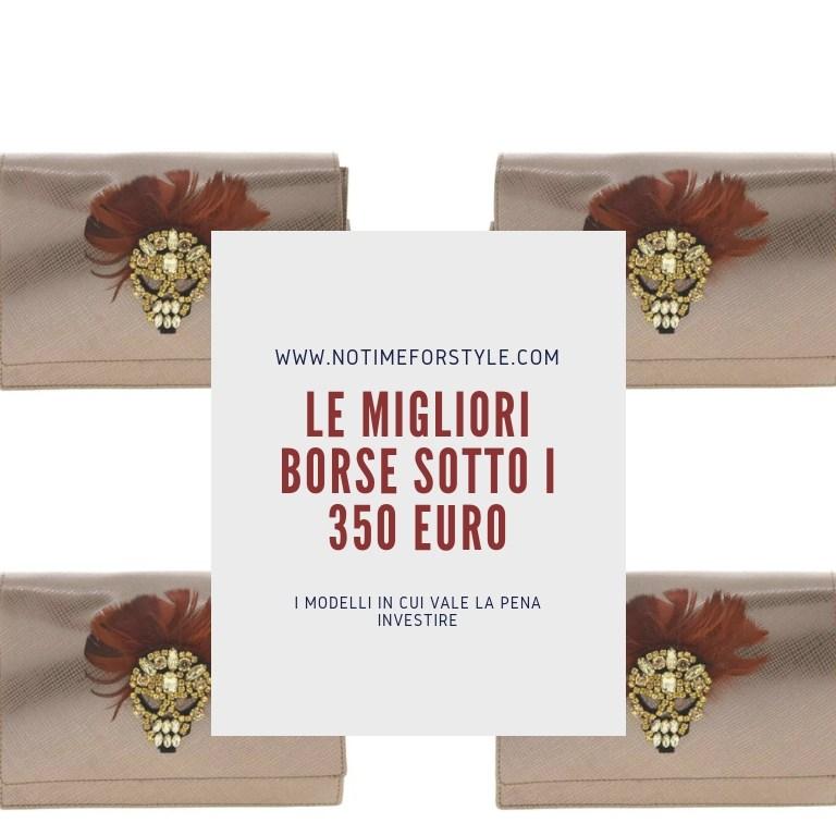 Le migliori borse da donna sotto i 350 euro