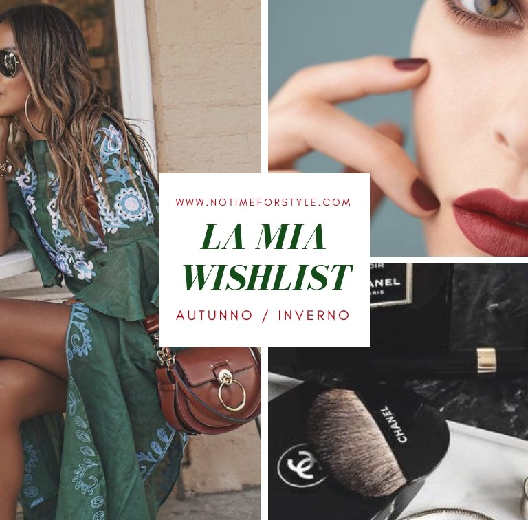 Currently on My Wishlist: lista dei desideri per l'autunno