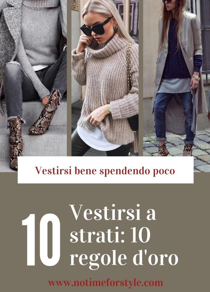 Vestirsi a strati: 10 regole d'oro