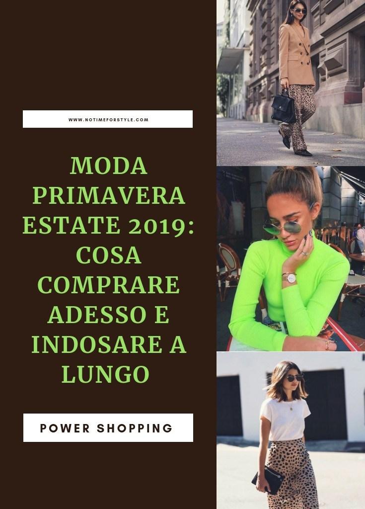 Moda primavera estate 2019: tendenze moda da comprare già adesso e indossare a lungo