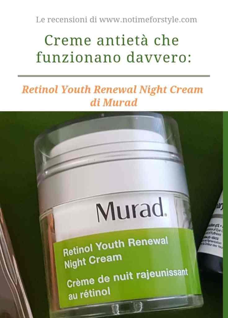 Creme anti età che funzionano davvero: recensione Murad Retinol Youth Renewal