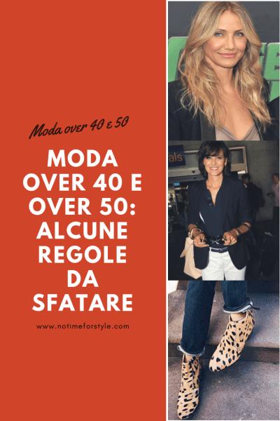 Moda over 40 e over 50: come vestirsi dopo i 40 anni
