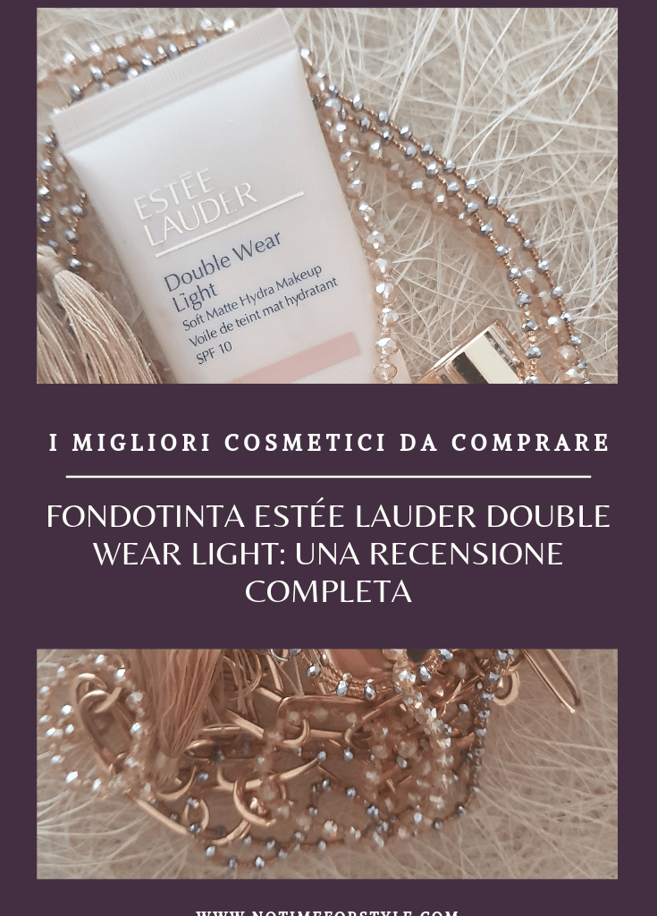 Estée Lauder Double Wear Light: recensione