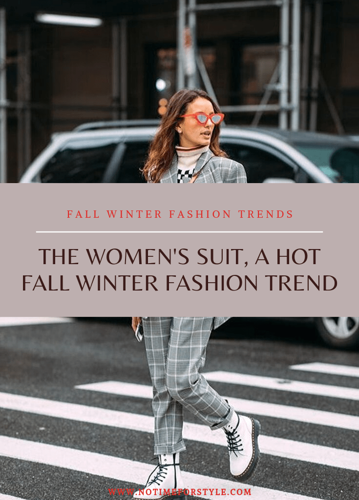 The Women's Suit, a Hot Fall Winter Fashion Trend