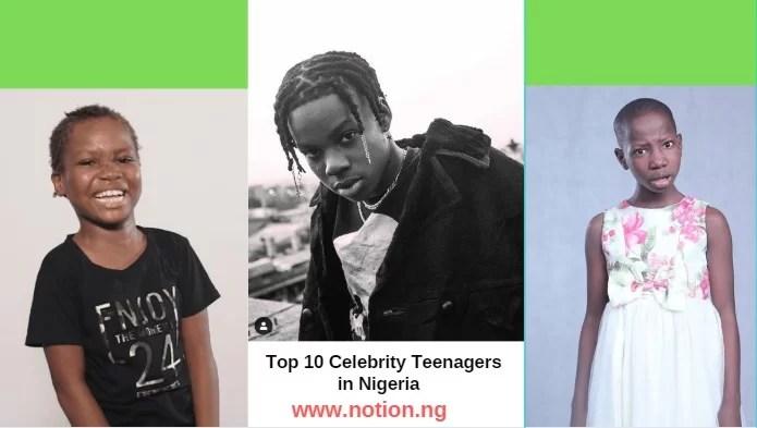 Top 10 Celebrity Teenagers in Nigeria