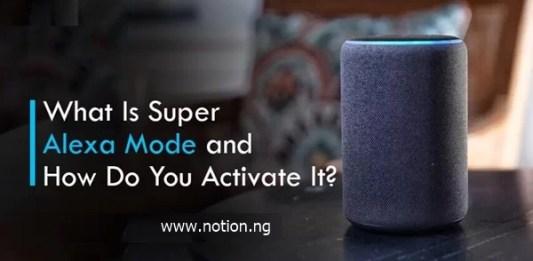 Super Alexa Mode