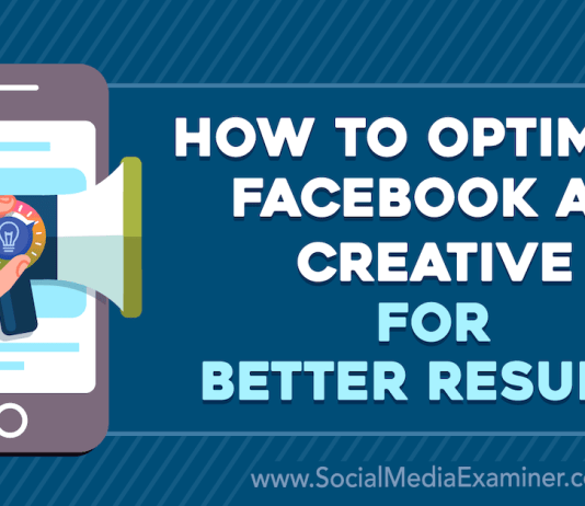 Creative Ways To Optimize Facebook Ads Cost