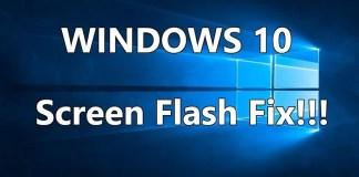 How To Fix Screen Flickering In Windows 10