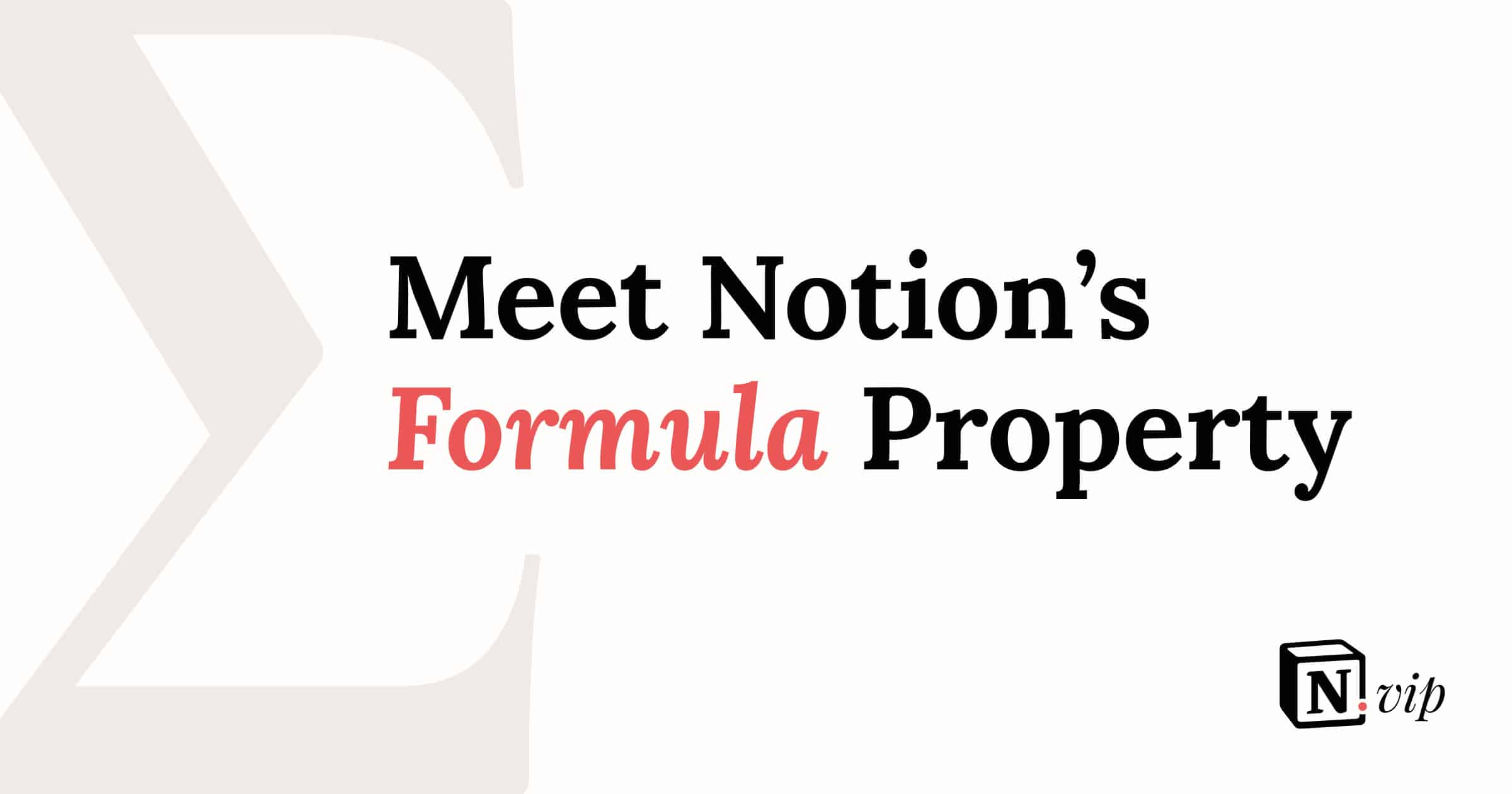 Meet Notion's Formula Property