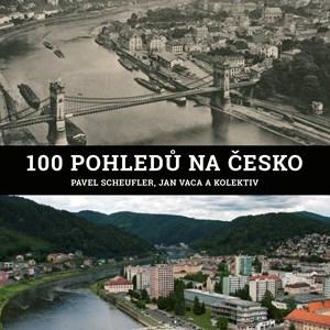 100 pohledů na Česko - Pavel Scheufler