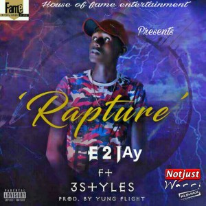 Music: E2jay – Rapture Prod By YungFlight
