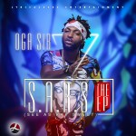 Oga Sir – S.A.R.S [See As Rap Sweet The EP]