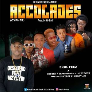 Music: Skul Feez Ft Mecorn x Sean Breeze x Lio Steve x Jenizee x Mekky Jay – Accolades(Cypher)