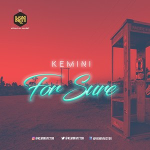 VIDEO: Kemini – For Sure