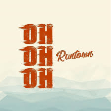 Runtown Oh Oh Oh (Lucie)