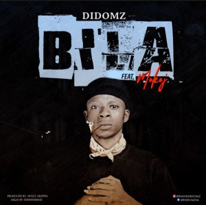 Music: Didomz – BILA ft Mokej (Prod by Nolly Griffin)