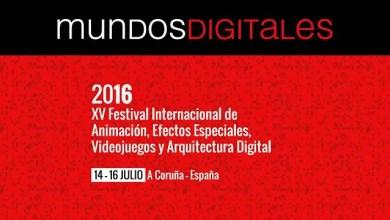 Photo of Mundos Digitales 2016: Vuelve el Festival de la Animación, FX y Videojuegos.