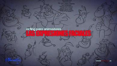Las Expresiones faciales | Acting para Animadores
