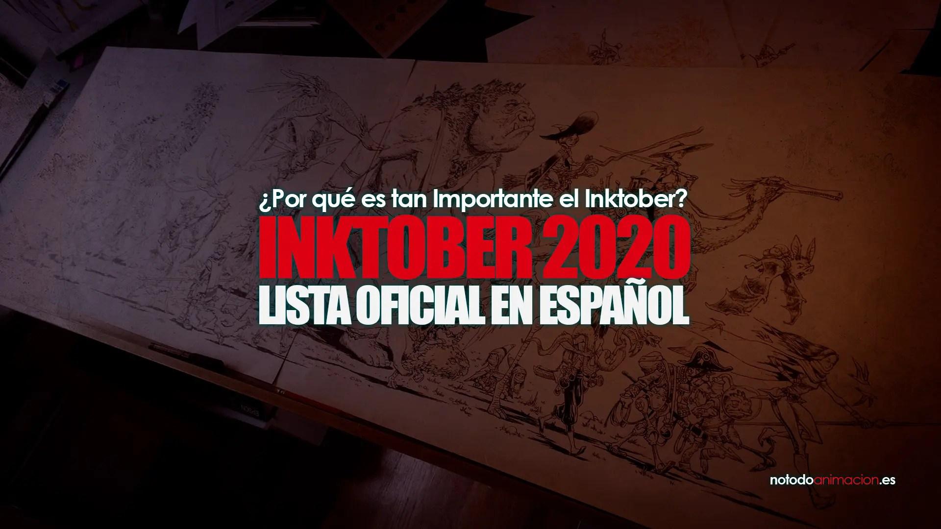 ¿Por qué es tan Importante el Inktober? | Lista Oficial 2020 en Español
