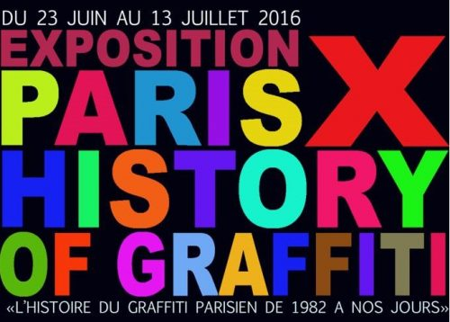 Paris History X of graffiti : seconde exposition consacré au graffiti parisien organisée par la Scred connexion