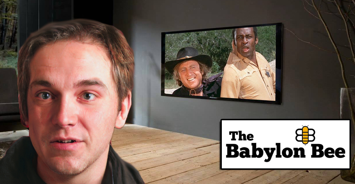 "Babylon Bee Writer Laughing At ""Blazing Saddles"" for All The Wrong Reasons"