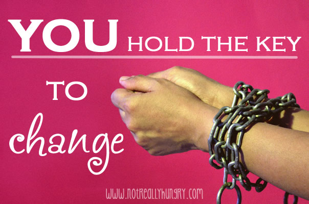 You hold the Key to Change