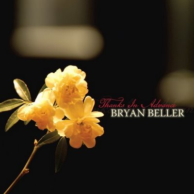 Bryan Beller: Thanks in Advance
