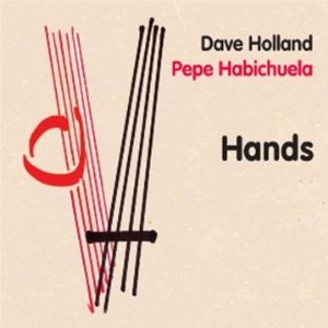 "Dave Holland and Pepe Habichuela Release ""Hands"""