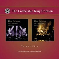 The Collectable King Crimson Vol 5: Live In Japan 1995