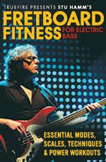 Stu Hamm: Fretboard Fitness