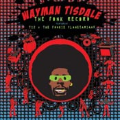 The Fonk Record: Wayman Tisdale's Final Release