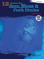 12 Medium-Easy Jazz, Blues & Funk Etudes