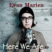 Evan Marien: Here We Are