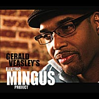 Gerald Veasley: Electric Mingus Project