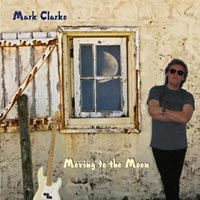 """Mark Clarke Releases """"Moving To The Moon"""""""