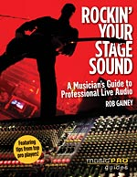 Rockin' Your Stage Sound: A Musician's Guide to Professional Live Audio