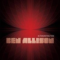 Ben Allison Releases Action-Refraction